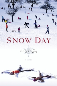 SNOW DAY, Billy Coffey