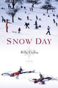 SNOW DAY, Billy Coffey