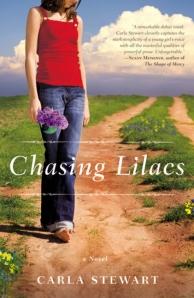 Chasing Lilacs, Carla Stewart