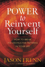 POWER TO REINVENT YOURSELF, Jason Frenn
