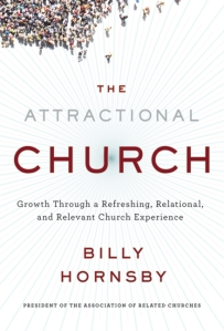 THE ATTRACTIONAL CHURCH, Billy Hornsby