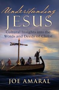 Understanding Jesus, Joe Amaral