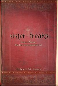 Sister Freaks, Rebecca St. James