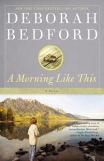 A Morning Like This, Deborah Bedford