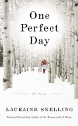 One Perfect Day, Lauraine Snelling