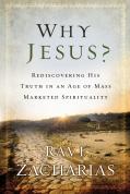 Why Jesus, Ravi Zacharias