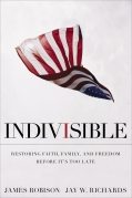 Indivisible, James Robison and Jay W. Richards