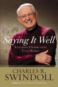 Saying it Well, Charles Swindoll