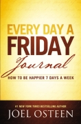 Every Day A Friday Journal, Joel Osteen