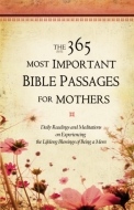 365 Most Important Bible Passages for Mothers