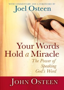 Your Words Hold a Miracle, John Osteen