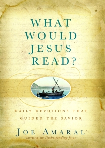 What Would Jesus Read, Joe Amaral
