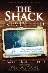 Shack Revisited, C. Baxter Kruger