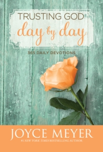Trusting God Day by Day, Joyce Meyer