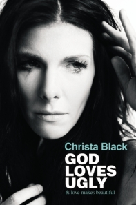 God Loves Ugly, Christa Black