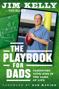 Playbook for Dads, Jim Kelly